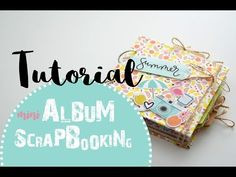 MINI ALBUM SCRAPBOOKING / TUTORIAL ALBUM DE VERANO (ESTRUCTURA) - YouTube