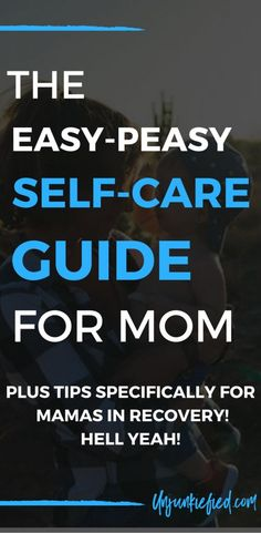 All moms need to practice self care. Yes, even moms in addiction recovery. As moms in recovery, we are told that we were selfish for too long so self-care is the farthest thing from our mind. But guess what? We need self care too.