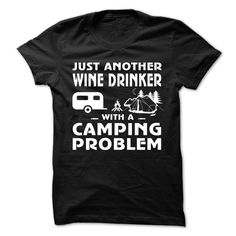 Just Another Beer Drinker With A Camping Problem T Shirt, Hoodie, Sweatshirt