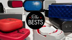 The Best Bluetooth Speaker for Every Portable Need....Your average cheap portable Bluetooth speaker is garbage—the crap to quality ratio in the category is absurd. But I've spent the last few months combing through loads of speakers under $200 and found four that are actually good.