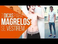 Macho Moda - Blog de Moda Masculina: Homens Magros, Dicas de Roupas!