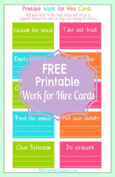 FREE Printable Work For Hire Cards (You just need to label them with an amount (or clip money to them). Whoever snags the card and does that job, gets the amount of money you put on the card!