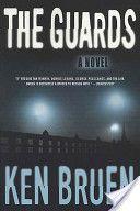 The Guards by Ken Bruen