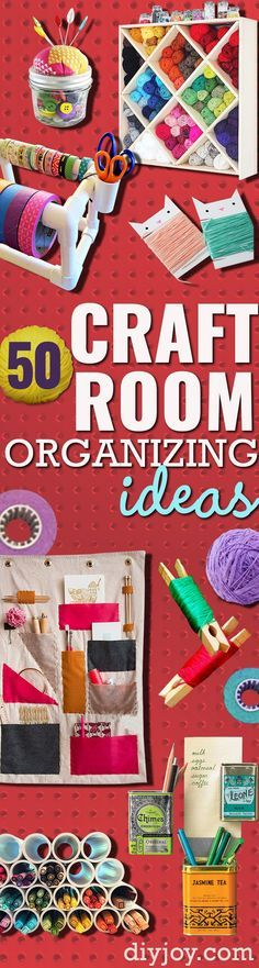 DIY Craft Room Ideas and Craft Room Organization Projects -- Cool Ideas for Do It Yourself Craft Storage - Tips for Organizing fabric, paper, pens, creative tools, crafts supplies and sewing notions | http://diyjoy.com/craft-room-organization