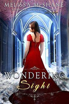 Extraordinaries #2: Wondering Sight by Melissa McShane. Historical Fantasy.