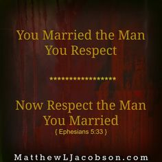 "So one day I just up and asked him. Straight out. ""What makes you feel respected? By me?"" And I waited for his answer. ""Is Respect a Habit In Your Marriage?"" MatthewLJacobson.com"