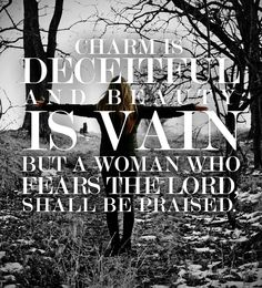 A woman who fears the Lord quotes praise faith bible beauty women christian fear lord scriptures vain