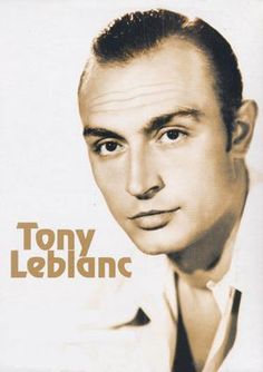 Tony Leblanc.