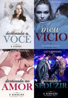 Melhores Livros -Loucas por Romances: Lucy Berhends - Série Destinados