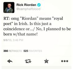 Rick Riordan's tweets are the best.