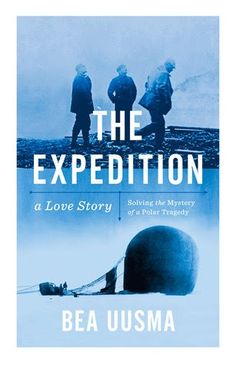 Book review: The Expedition - a Love Story by Bea Uusma.  A wonderful non-fiction book about obsession and an adventure that I never expected to be interested in. A must-read for true crime fans!
