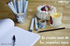 La #pasión nace de las pequeñas cosas #frases #quotes