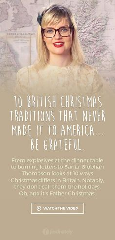 10 British Christmas Traditions that Never Made it to America… Be Grateful.