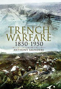 Trench Warfare Anthony Saunders