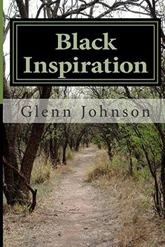 Black Inspiration, http://www.amazon.co.uk/dp/1475266537/ref=cm_sw_r_pi_awdl_1Jxtwb1MWQJ13
