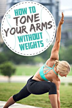 How To Tone Your Arms WITHOUT WEIGHTS