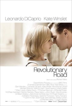 Revolutionary Road , starring Leonardo DiCaprio, Kate Winslet, Christopher Fitzgerald, Jonathan Roumie. A young couple living in a Connecticut suburb during the mid-1950s struggle to come to terms with their personal problems while trying to raise their two children. Based on a novel by Richard Yates. #Drama #Romance