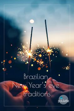 Brazilian New Year's eve traditions