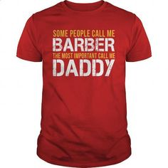 But mommy not daddy Awesome Tee For Barber - #clothing #design t shirt. ORDER HERE => https://www.sunfrog.com/LifeStyle/Awesome-Tee-For-Barber-142203823-Red-Guys.html?60505