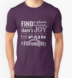 """""""Fibromighty Joy Will Burn Out The Pain"""" T-Shirts & Hoodies by prandski 