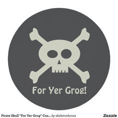 """Pirate Skull """"For Yer Grog"""" Custom Round Coasters Round Paper Coaster #TLAPD"""