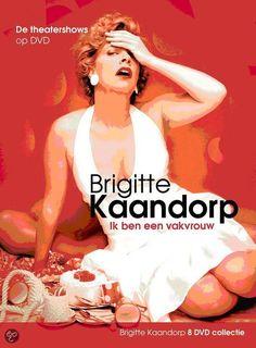 Ik ben een vakvrouw - Brigitte Kaandorp