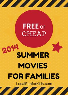 List of the Top Free and Cheap Local Movie Programs for Kids for Summer 2014.
