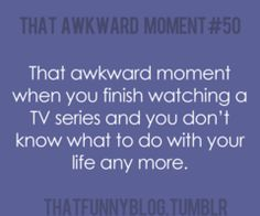 Lol, this is how I felt when Nip/Tuck ended!!!! Lol