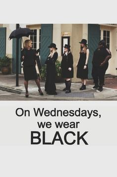 On Wednesdays, we wear BLACK. American Horror Story Coven