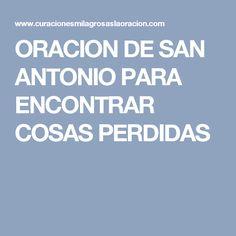 ORACION DE SAN ANTONIO PARA ENCONTRAR COSAS PERDIDAS