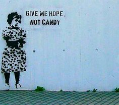 Give me Hope, not candy.