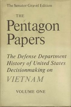 June 13th 1971: The New York Times begins to publish the Pentagon Papers. The Beacon Press published it in book form and Nixon blew his cork.