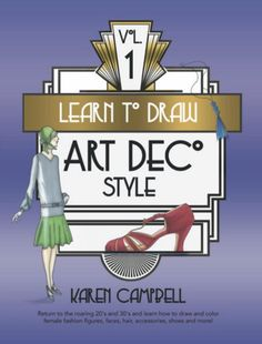 Travel back in time with artist Karen Campbell and learn to draw and color 69 fabulous and authentic Art Deco style projects! Sharing her Quadrant Method drawing secrets for the first time in print, Karen leads you through each project with crystal clear, step-by-step instructions so you know exactly what to draw and how to blend, shade and color to perfection. Watch your drawing skills soar and see fashion figures, jewelry, clothing, faces and features come to LIFE! Instructional Technology, Instructional Strategies, What To Draw, Learn To Draw, Karen Campbell, Technology Problems, Problem Based Learning, Art Deco Illustration, Digital Storytelling