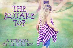 How to make an easy square top. DIY tutorial via lilblueboo.com