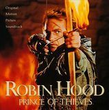 Robin Hood, Prince of Thieves [Original Motion Picture Soundtrack] [CD]