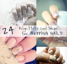 24 Delightfully Cool Ideas For Wedding Nails or just awesome nails