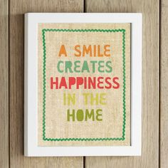 a smile creates happiness in the home