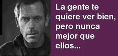 House House Md, Hugh Laurie, Goku, Work Hard, 1, Inspirational, My Love, Words, Quotes