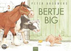 Bertje Big - P. Learn Dutch, Pig Illustration, Farm Gardens, Nature Animals, Cow, School, Projects, Nostalgia, Everything
