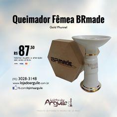 Queimador Fêmea BRmade Gold Phunnel De R$ 100,00 / Por R$ 87,50 Em até 18x de R$ 6,36 ou R$ 83,12 via depósito  Compre Online: http://www.lojadoarguile.com.br/queimador-femea-brmade-gold-phunnel