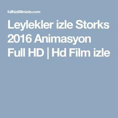 Leylekler izle Storks 2016 Animasyon Full HD   Hd Film izle