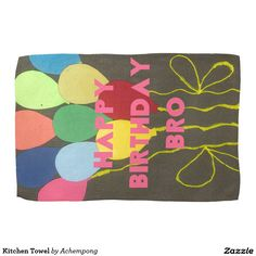 Happy Birthday Kitchen Towel #Brighten up any kitchen with a set of custom kitchen towels. Made of durable poly blend, these #towels are great for #drying and will look #vibrant with your #text, #monogram, or #artwork.  #Hakuna #Matata #Amazing #beautiful #stuff #products #sold on #Zazzle #Achempong #online #store for #the #ultimate #shopping #experience
