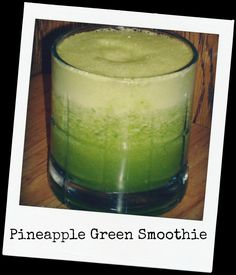 Pineapple Green Smoothie - LivingWhole.org