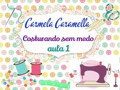 getlinkyoutube.com-costurando sem medo aula 1