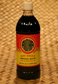 Aloha Soy Sauce made in Hawaii - Here, we use the Japanese word for it: 'shoyu'.