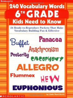 240 Vocabulary Words Grade Kids Need To Know: 24 Ready-to-Reproduce Packets That Make Vocabulary Building Fun & Effective Linda Ward Beech, Linda Beech 9780439280464 Teachers can build word power with these 6th Grade Reading, 6th Grade Ela, Sixth Grade, Vocabulary Building, Vocabulary Words, Sight Word Spelling, Spelling Ideas, School Projects, School Ideas