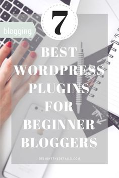 Wordpress Plugins for Beginner Bloggers
