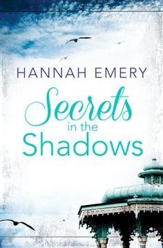 Secrets In the Shadows – Hannah Emery http://www.harperimpulseromance.com/books/secrets-in-the-shadows