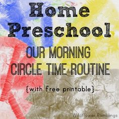Home Preschool circle time morning routine with free printable schedule from wildflower ramblings