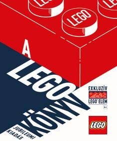 HVG Könyvek Kiadó - A LEGO KÖNYV Jubileumi kiadás exkluzív elemmel Vigan, Free Pdf Books, Free Ebooks, Lego Books, Dk Publishing, Lego Ninjago Movie, Lego News, New Edition, Beastie Boys